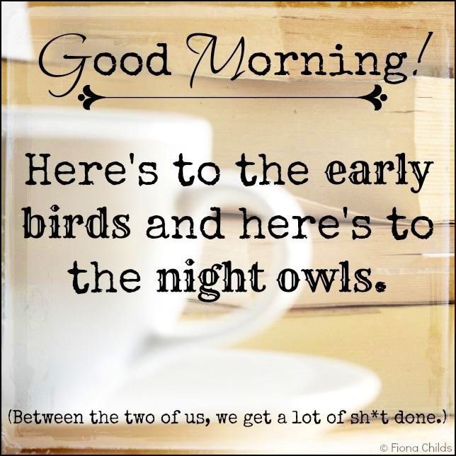good morning early birds pictures photos and images for facebook