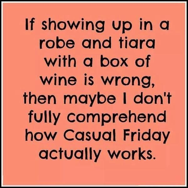 Funny Friday Quotes Casual Friday Pictures, Photos, and Images for Facebook, Tumblr  Funny Friday Quotes