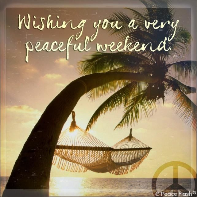 Wishing You A Peaceful Eekend Pictures, Photos, And Images