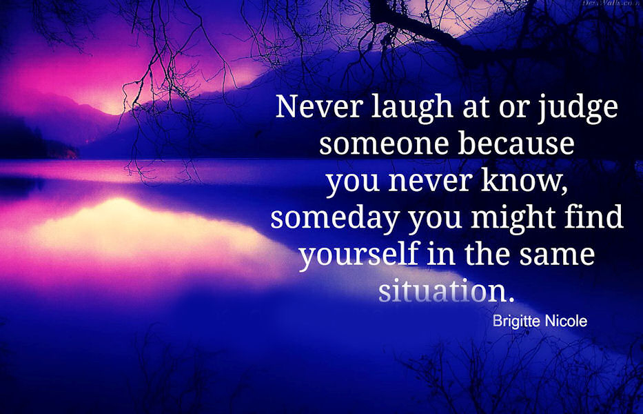 Never Laugh Or Judge Someone Pictures Photos And Images For