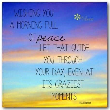 wishing you a morning full of peace pictures photos and images for