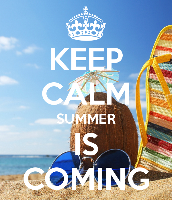 Keep Calm, Summer Is Coming Pictures, Photos, and Images for Facebook, Tumblr...