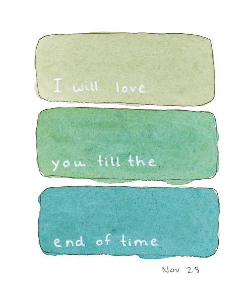 i will love you till the end of time - photo #33