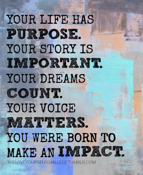 You Were Born To Make An Impact Pictures, Photos, And
