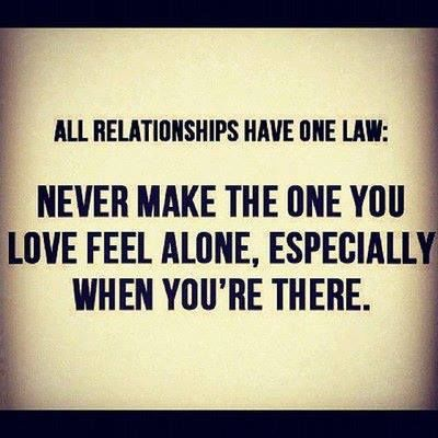 Feeling Alone In A Relationship Quotes Never Make The One You...