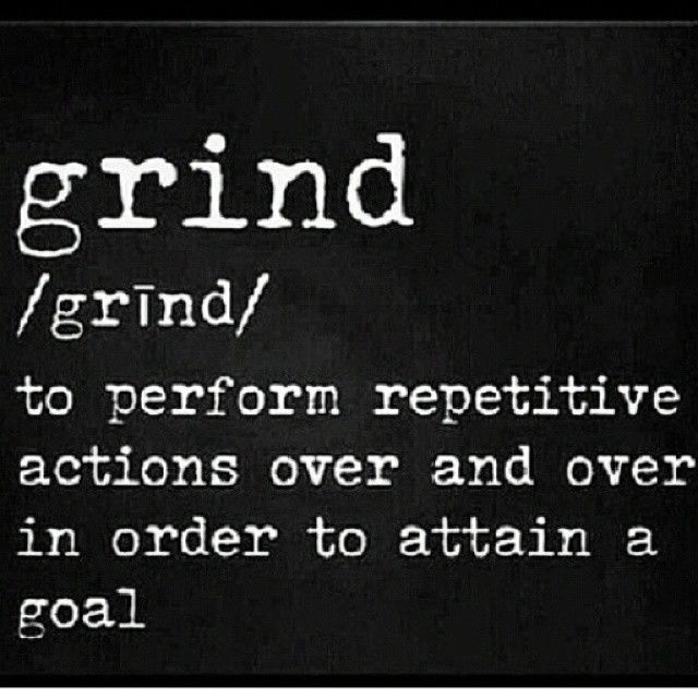 Grind Quotes Grind Pictures, Photos, and Images for Facebook, Tumblr, Pinterest  Grind Quotes