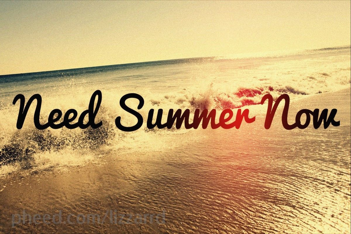 Superieur Need Summer Now