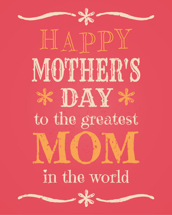 Best Mum In The World Quotes: Happy Mothers Day To The Greatest Mom In The World