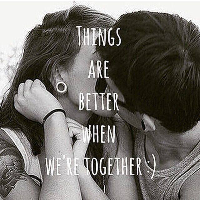 funny valentines day quotes for girlfriend - Things Are Better When We Are To her s