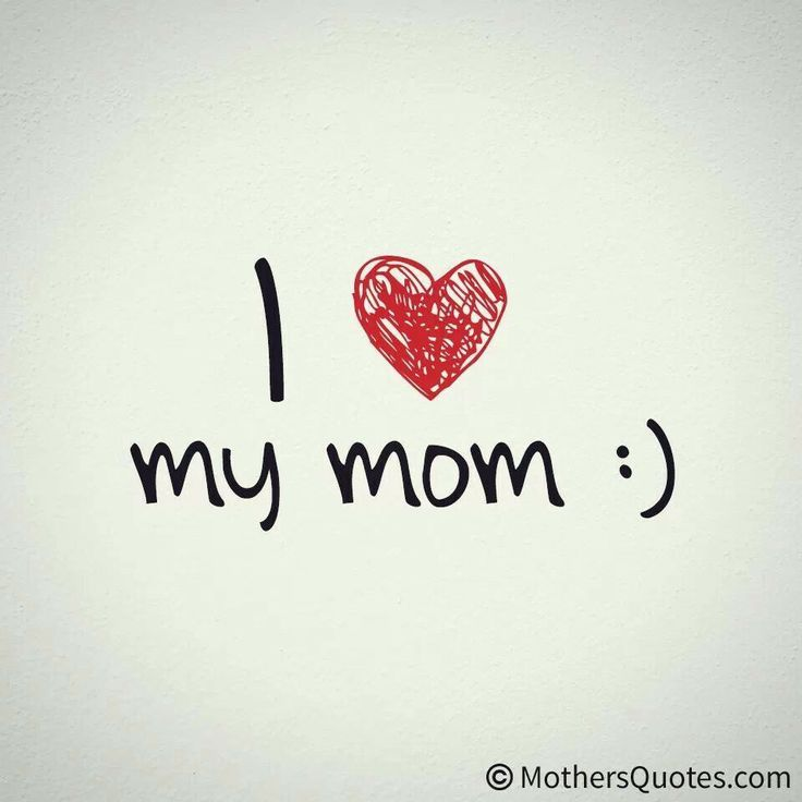I Love My Mom Pictures Photos And Images For Facebook
