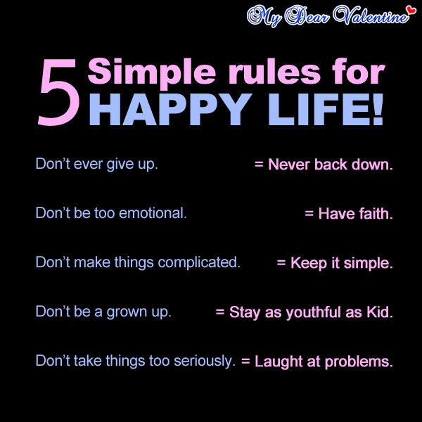 Funny Quotes About Life And Happiness: 5 Simple Rules For Happy Life Pictures, Photos, And Images