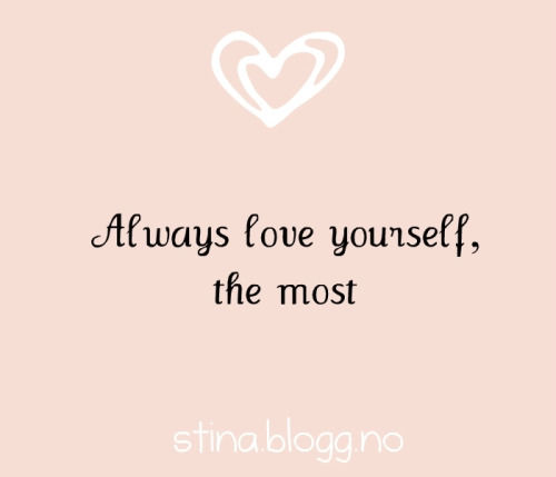 Tumblr Quotes About Loving Yourself 2: Always Love Yourself, The Most Pictures, Photos, And