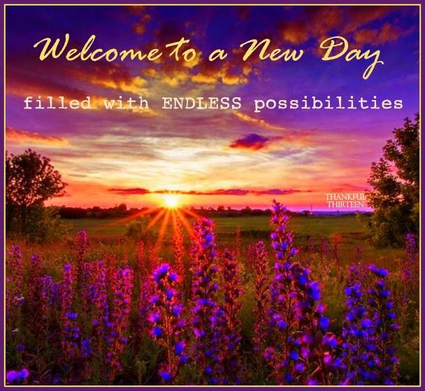 Welcome To New Life Quotes: Welcome To A New Day Pictures, Photos, And Images For