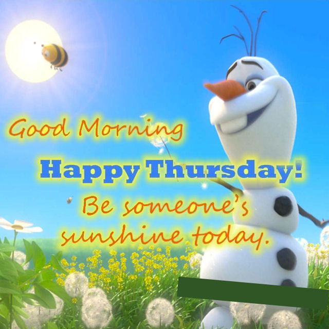 Olaf Good Morning Happy Thursday Quote Pictures, Photos ...