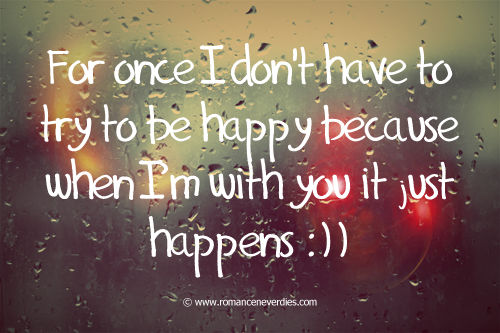I Am Happy With You Quotes With You I Am Happy Pi...