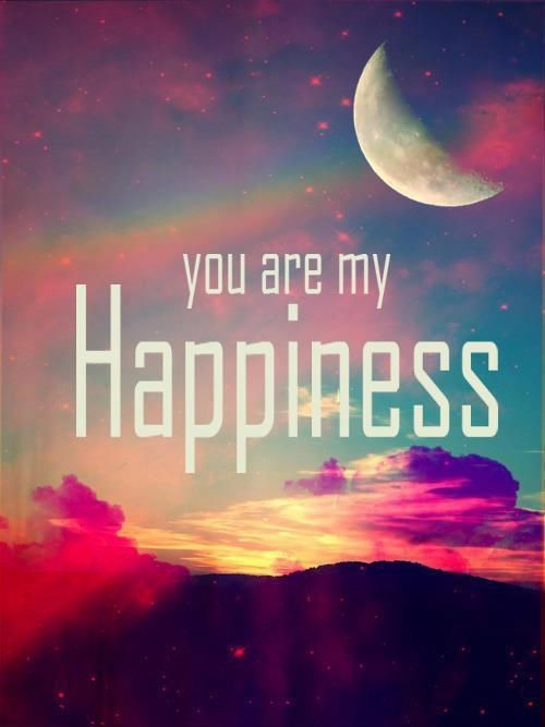 You Are My Happiness Pictures, Photos, And Images For