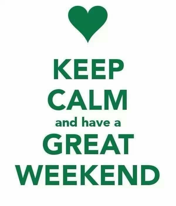 Keep Calm And Have A Great Weekend Pictures, Photos, and Images for Facebook,...