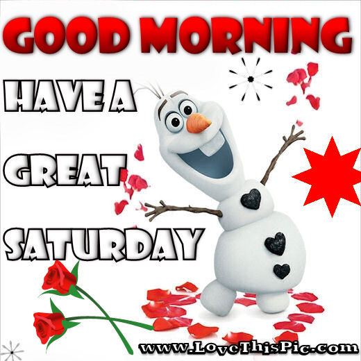Olaf Good Morning Saturday Quote Pictures Photos And Images For