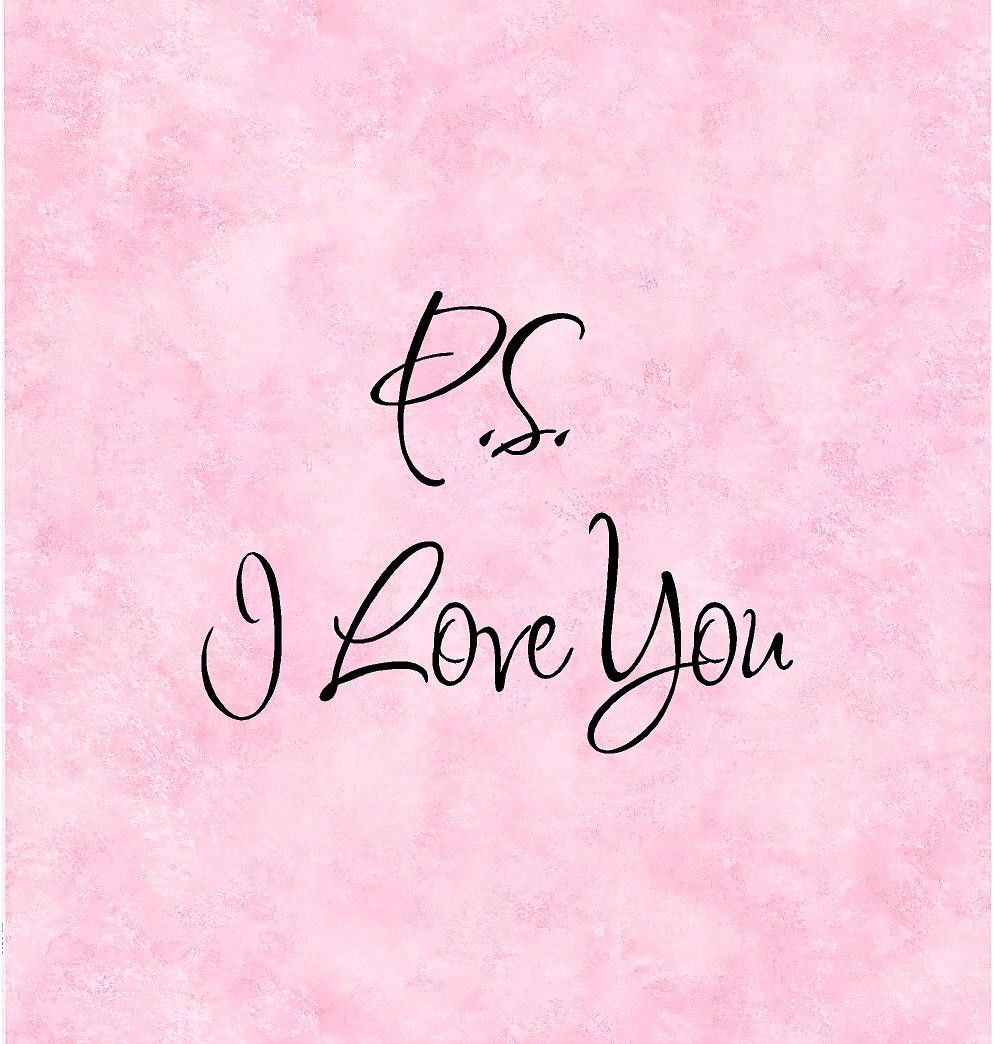 I Love You Quotes: P.S. I Love You Pictures, Photos, And Images For Facebook