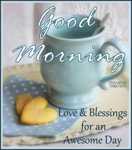 Good morning blessings for an awesome day pictures photos and images