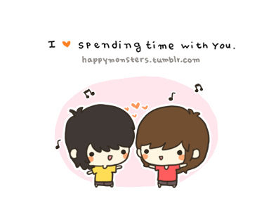 I Love Spending Time With You
