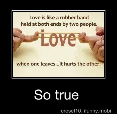 Ilocano Funny Love Quotes : Love Is Like A Rubberband Help At Both Ends By Two People Pictures ...