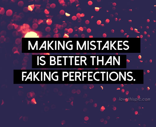 Making Mistakes Pictures, Photos, And Images For Facebook