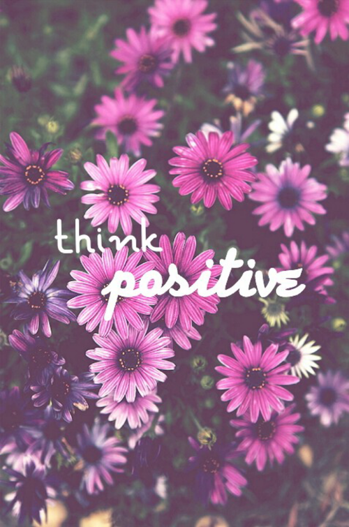 Think Positive Pictures Photos And Images For Facebook