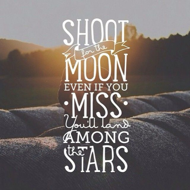 Inspirational Quotes On Pinterest: Shoot For The Moon Pictures, Photos, And Images For