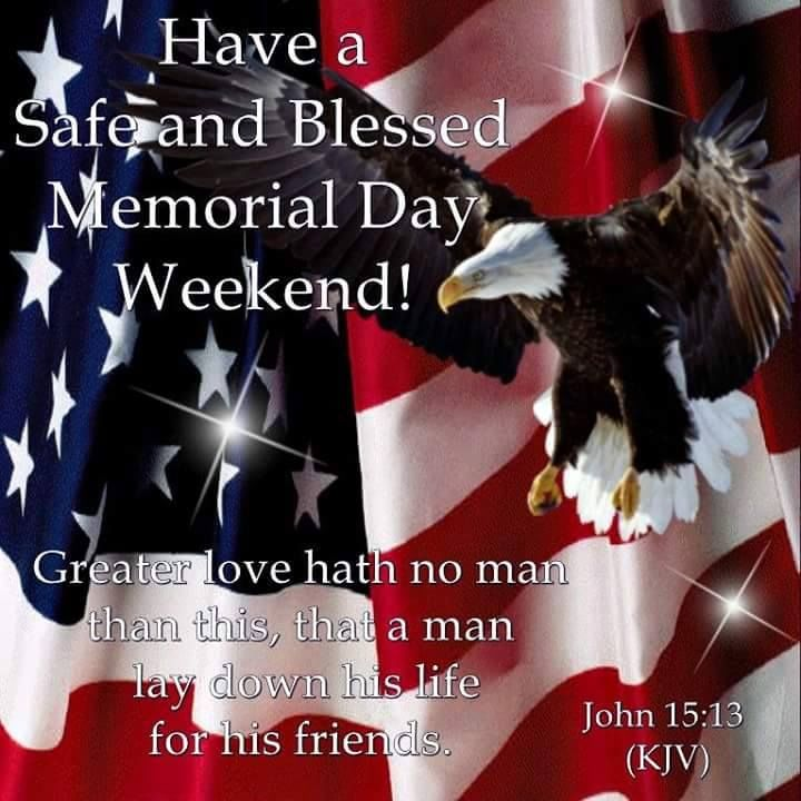 Have A Safe And Blessed Memorial Day Weekend Quote Pictures