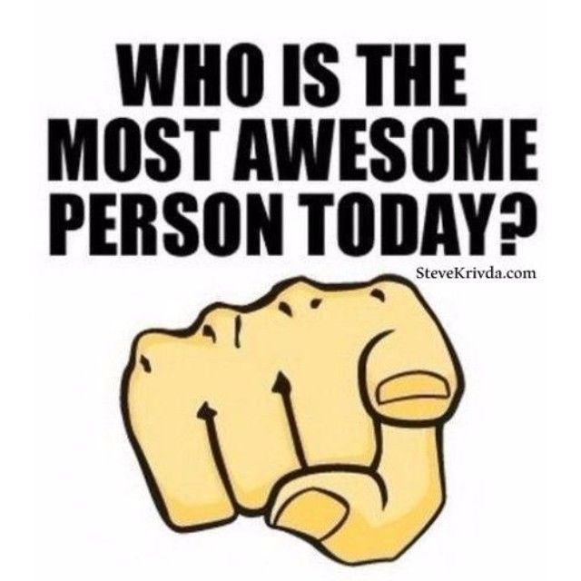 Who Is The Most Awesome Person Today Pictures Photos And