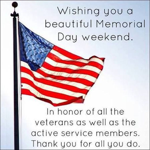 Memorial Day Quotes Inspirational: Wishing You A Beautiful Memorial Day Weekend Pictures