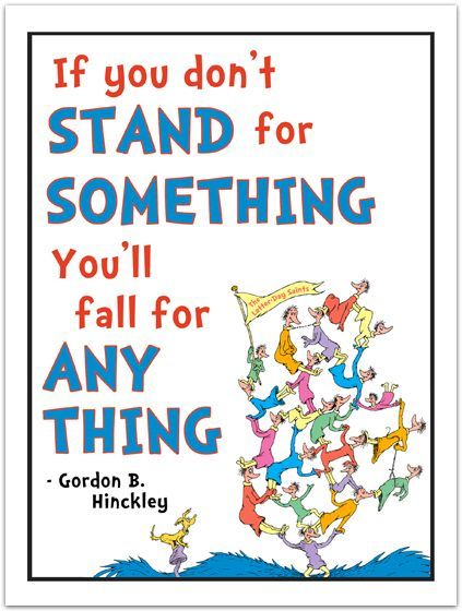 If You Dont Stand For Something, You Will Fall For