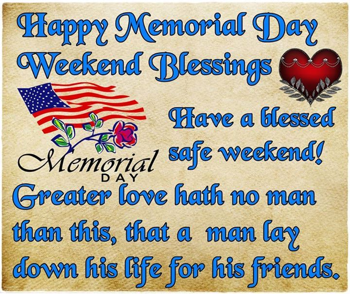 Memorial Day Pinterest Quotes: Happy Memorial Day Weekend Blessiings Pictures, Photos