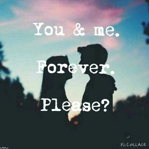 You And Me. Forever. Please? Pictures, Photos, and Images ...