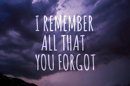 i remember all that you forgot pictures photos and images for