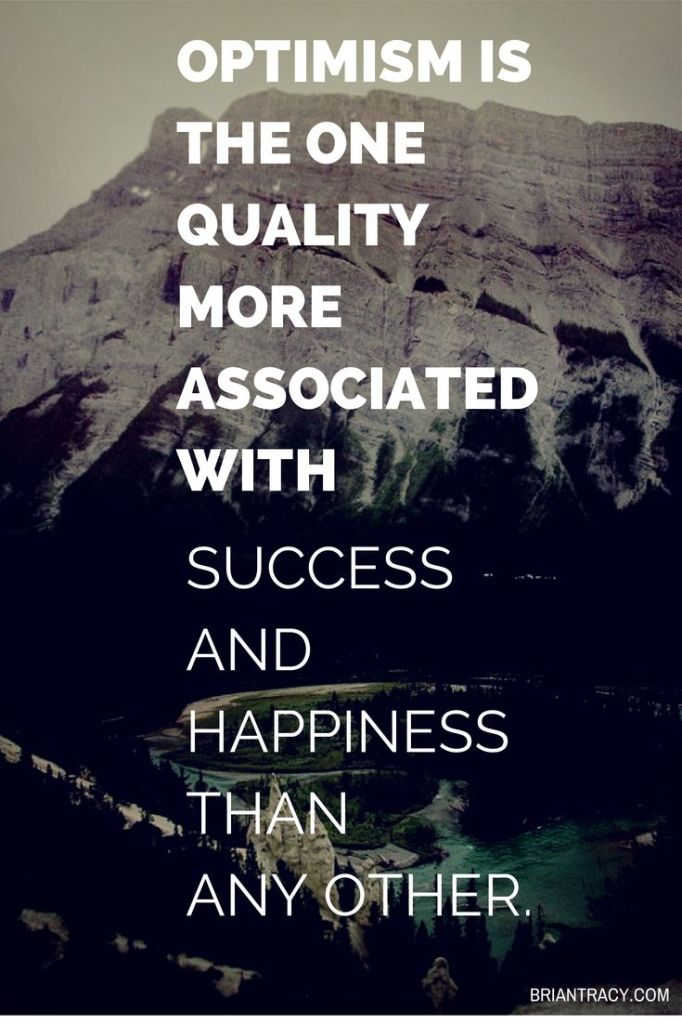 Inspirational Day Quotes: Optimism Is The One Quality More Associated With Success