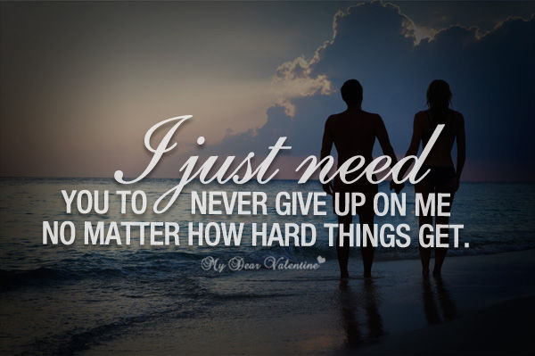 I Will Never Give Up On You Quotes: Never Give Up On Me Pictures, Photos, And Images For