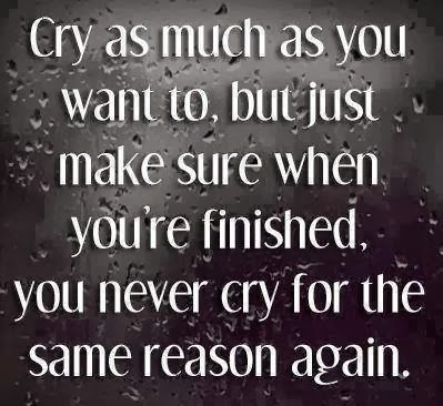 Quotes About Wanting To Cry Cry As Much As ...