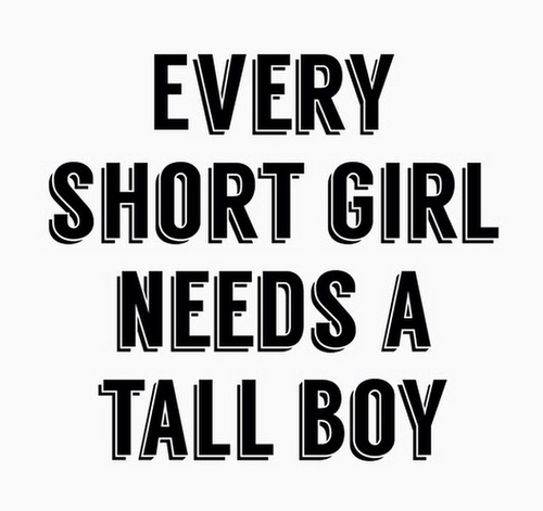 Every Short Girl Needs A Tall Boy Pictures Photos and Images for Facebook Tumblr Pinterest ...