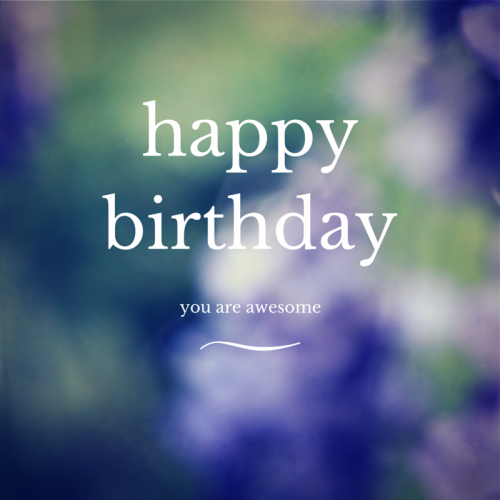 Birthday Wishes For Best Friend Quotes Tumblr: Happy Birthday You Are Awesome Pictures, Photos, And