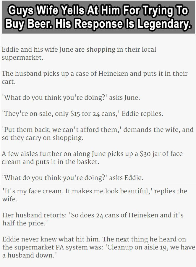 Guys Wife Yells At Him For Trying To Buy Beer His Response Is Legendary