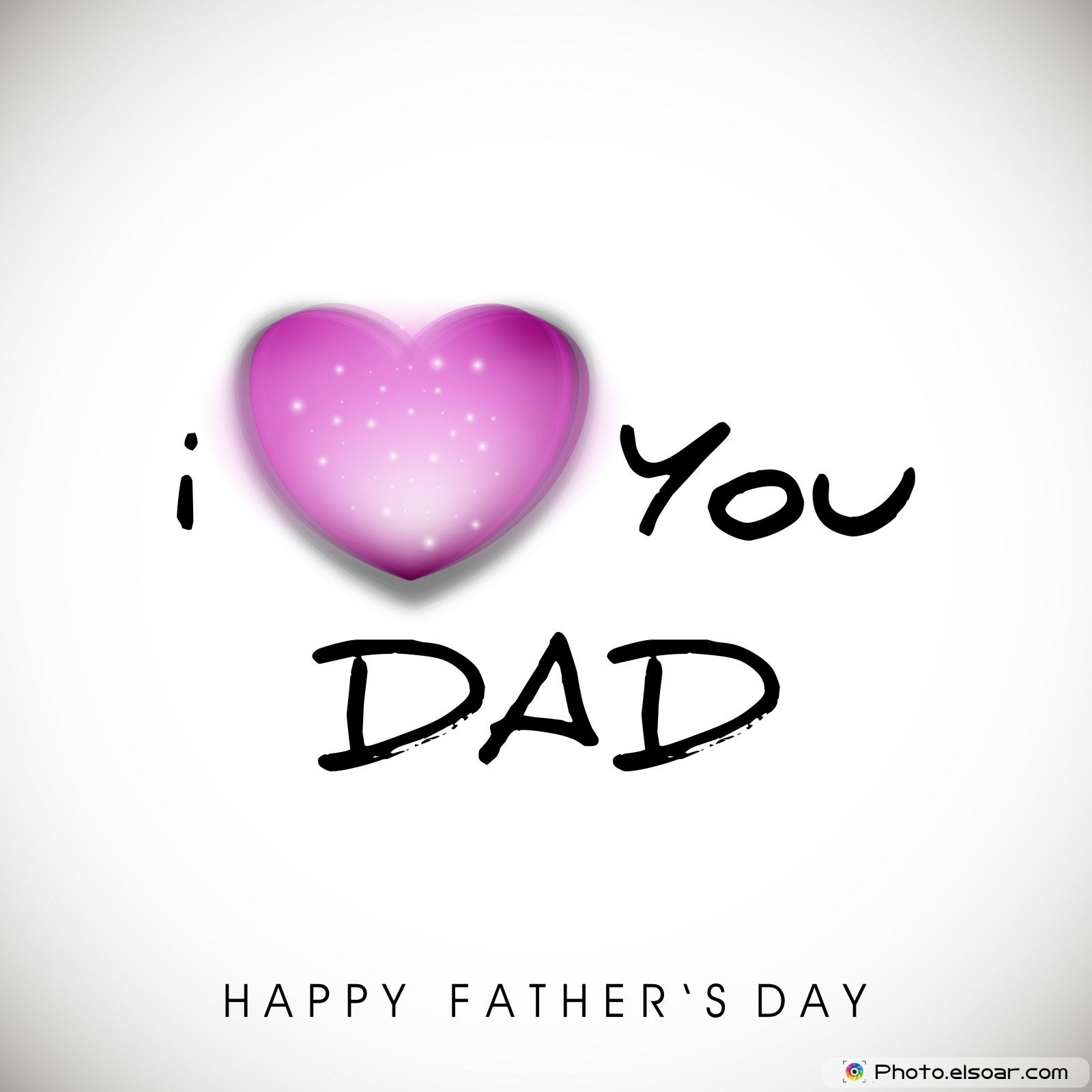 I Love You Dad Happy Fathers Day Pictures Photos And Images For