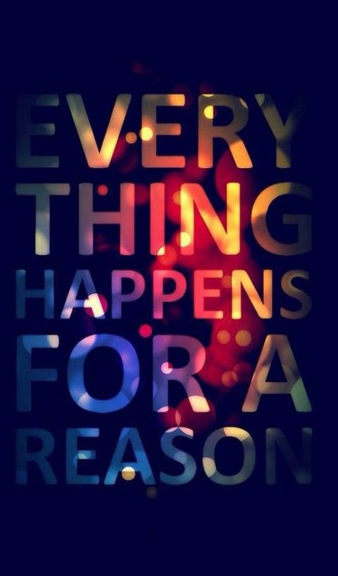 everything happens for a reason pictures photos and