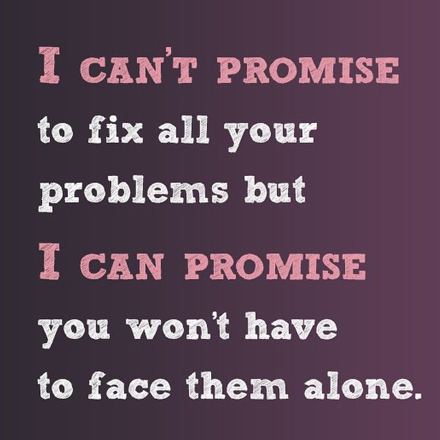 Image result for i can't promise to fix all your problems
