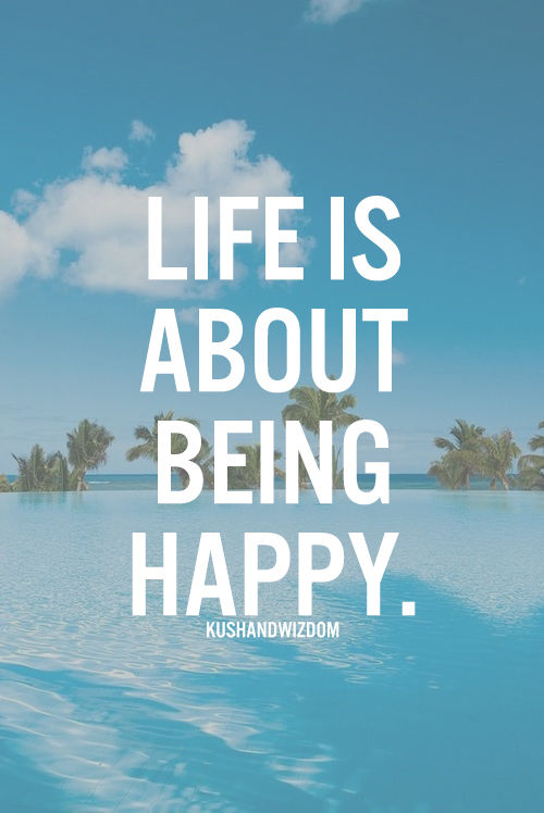 Life Is About Being Happy Pictures Photos And Images For