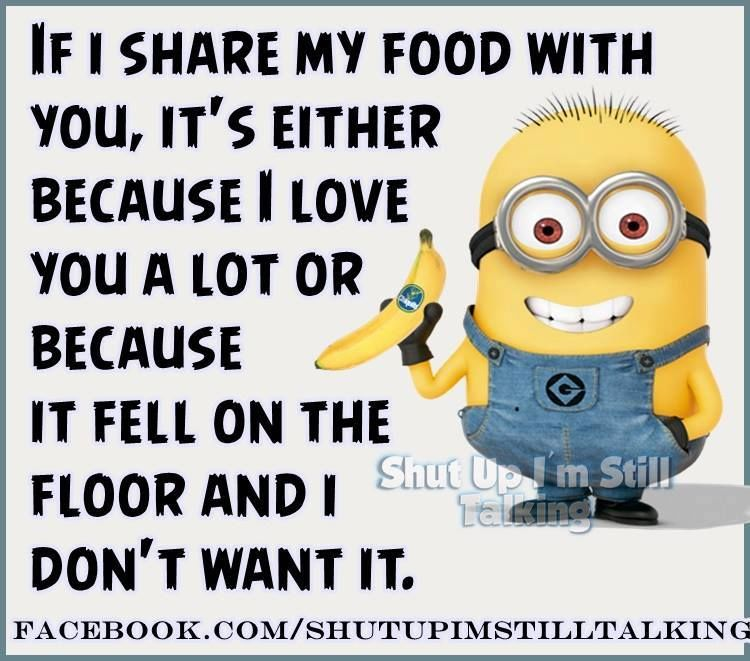 Funny Quotes About Food: If I Share My Food With You Pictures, Photos, And Images