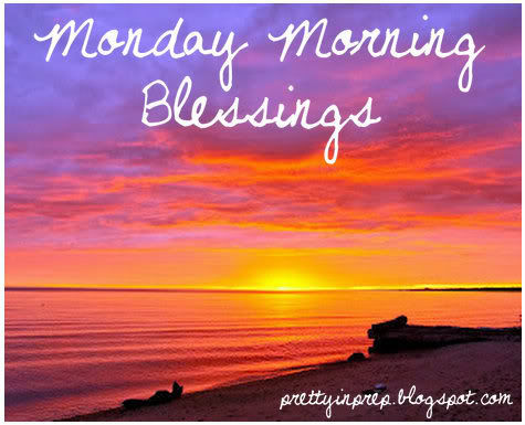 monday morning blessings pictures photos and images for