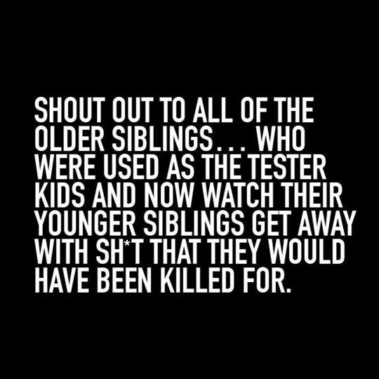 Funny Quotes About Siblings: Shout Out To The Older Siblings Pictures, Photos, And