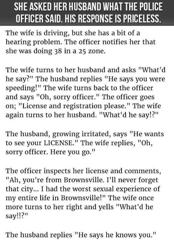 She Asked Her Husband What The Officer Said His Response
